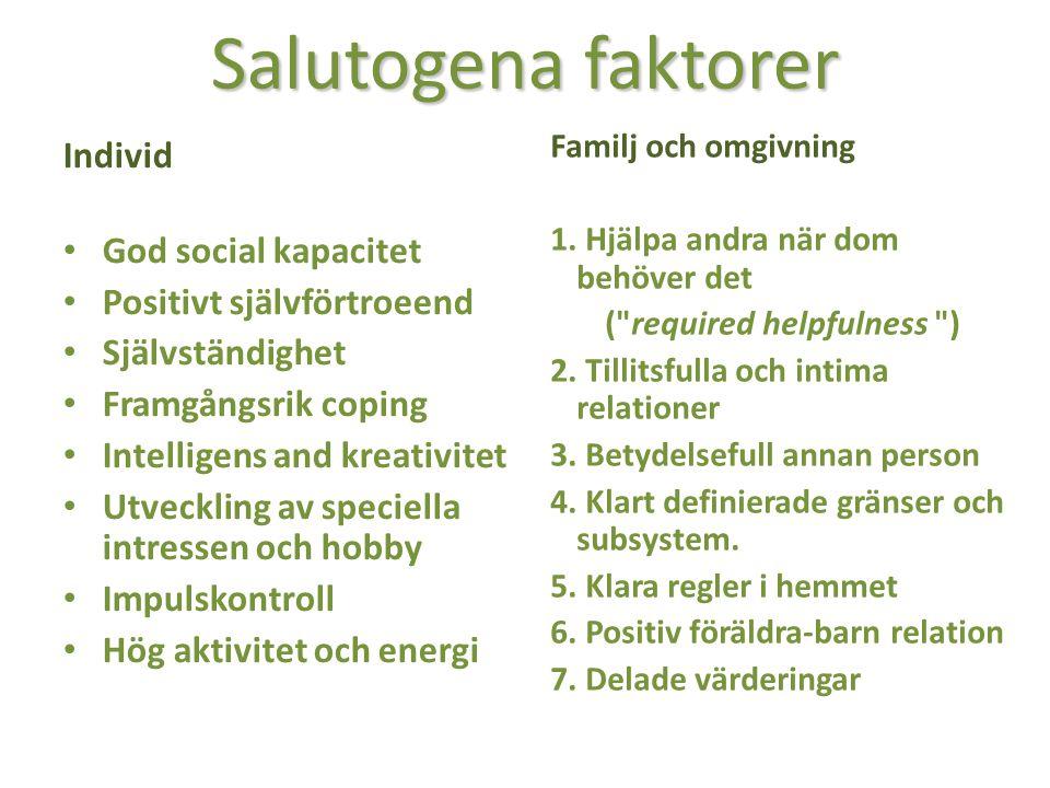 Salutogena faktorer Individ God social kapacitet