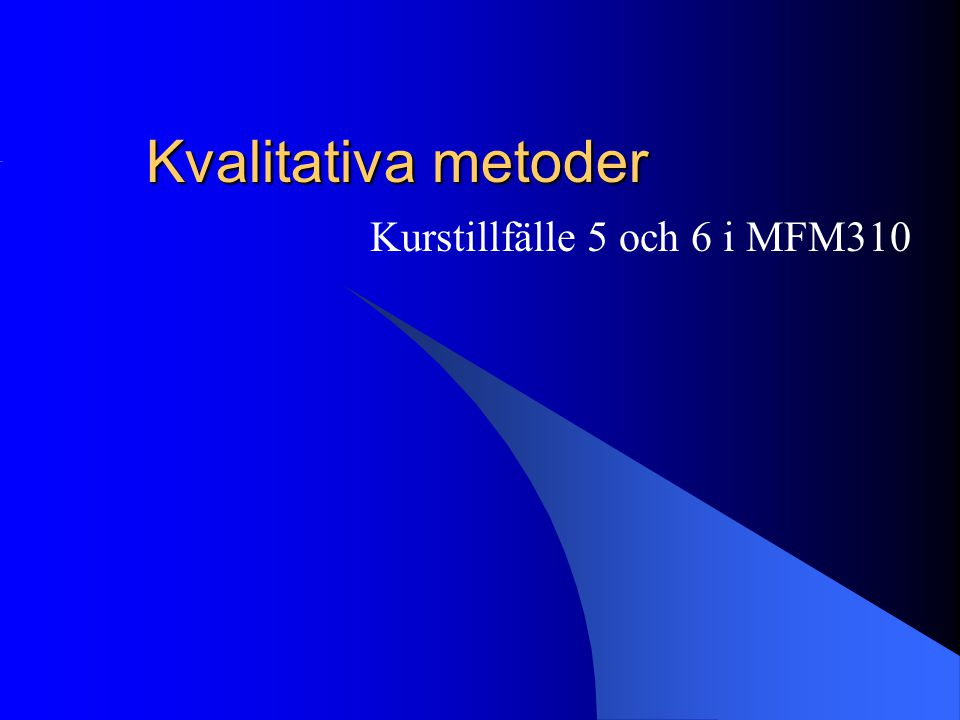 Kurstillfälle 5 och 6 i MFM310