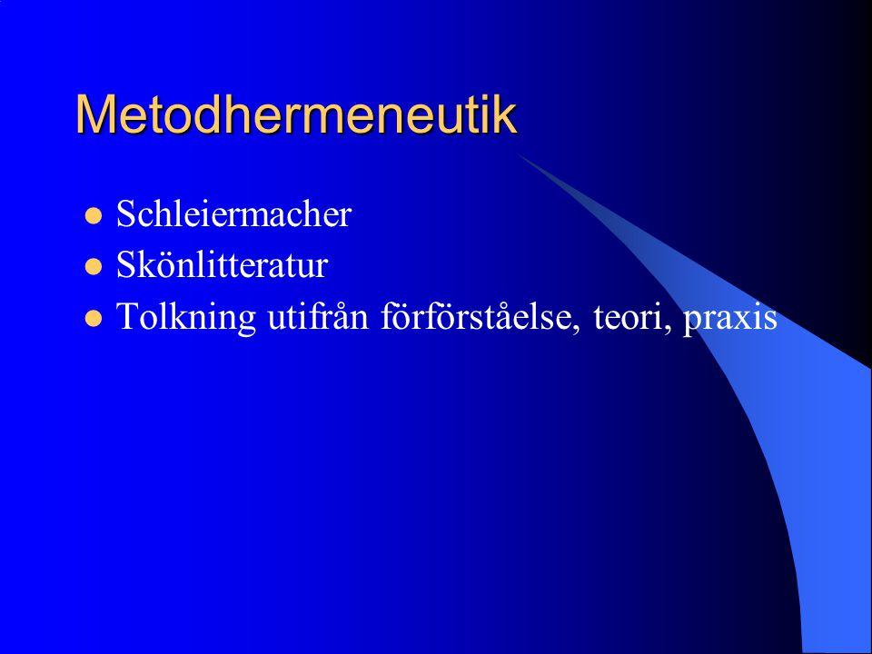 Metodhermeneutik Schleiermacher Skönlitteratur