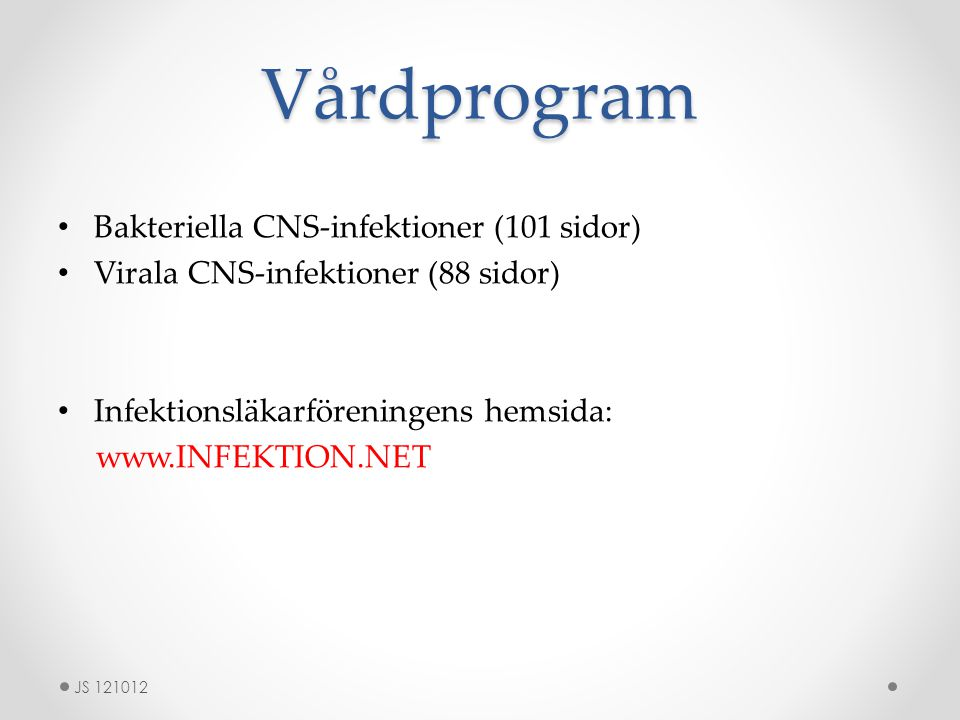 Vårdprogram Bakteriella CNS-infektioner (101 sidor)