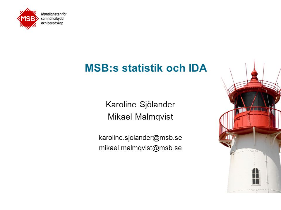 MSB:s statistik och IDA