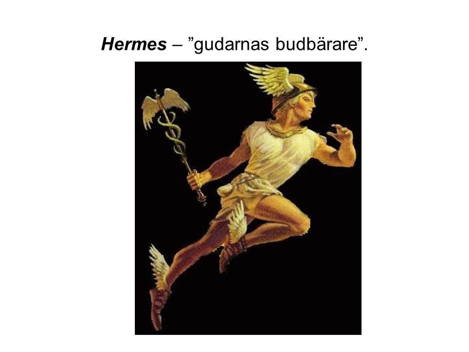 Hermes – gudarnas budbärare .