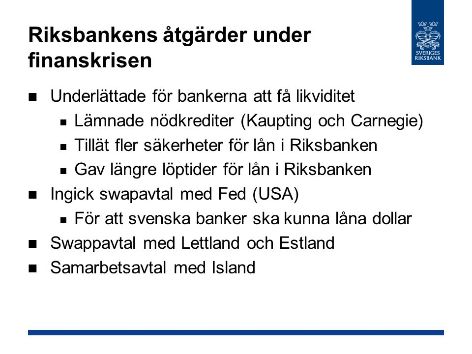 Riksbankens åtgärder under finanskrisen
