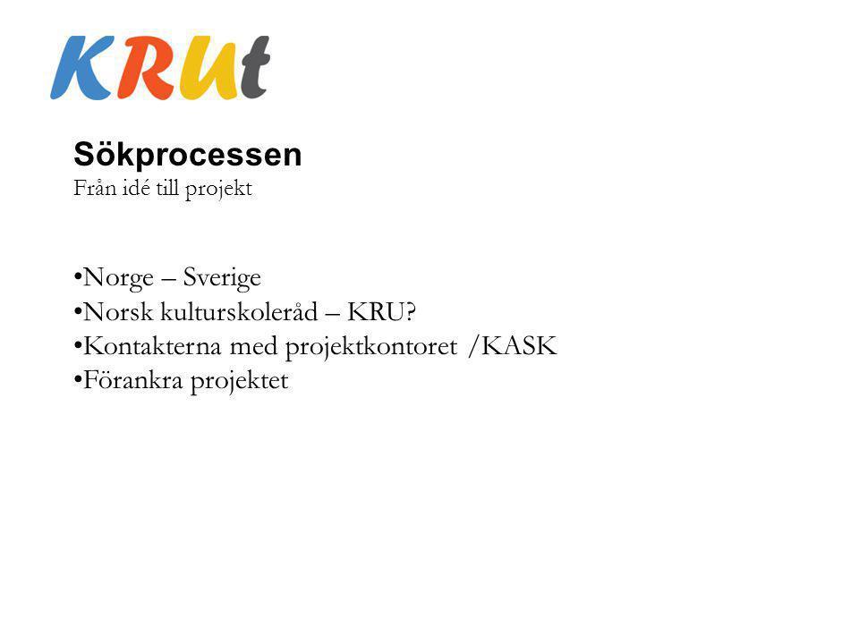 Sökprocessen Norge – Sverige Norsk kulturskoleråd – KRU