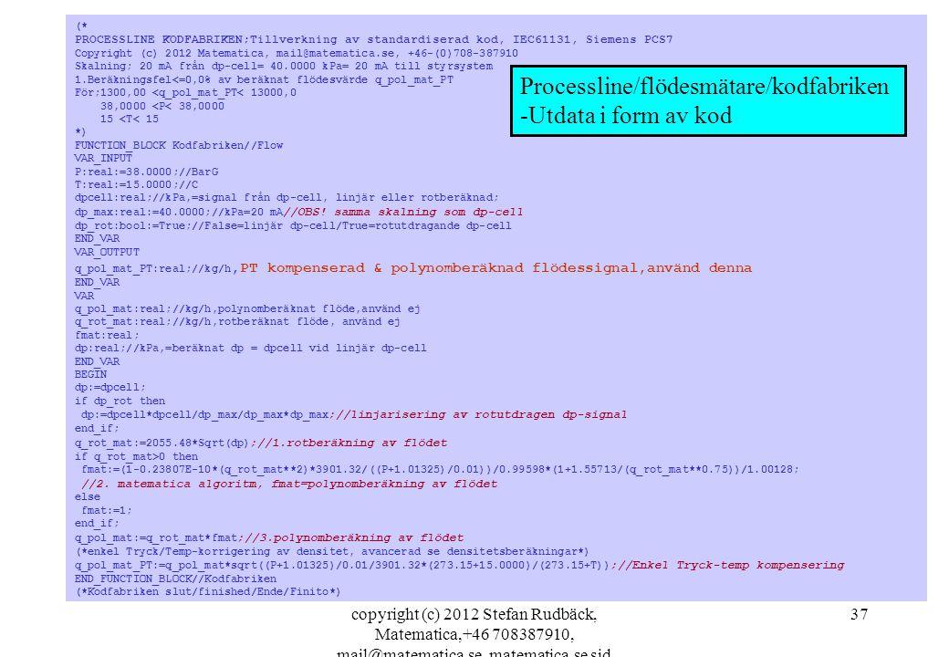 Processline/flödesmätare/kodfabriken -Utdata i form av kod