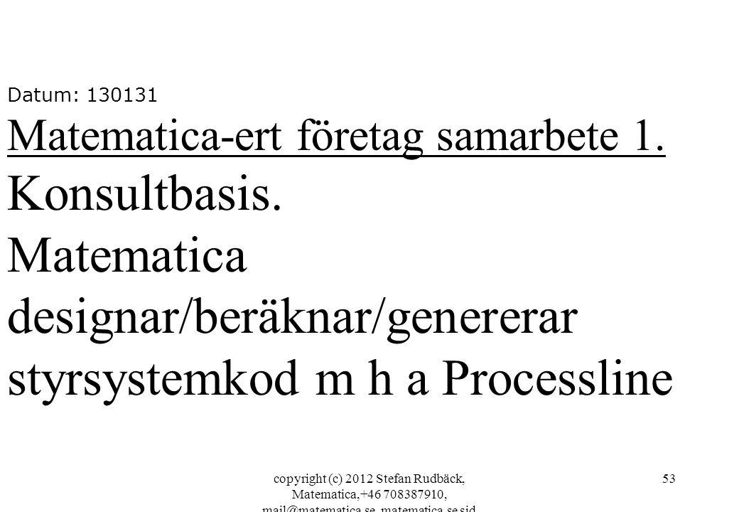 Matematica designar/beräknar/genererar styrsystemkod m h a Processline