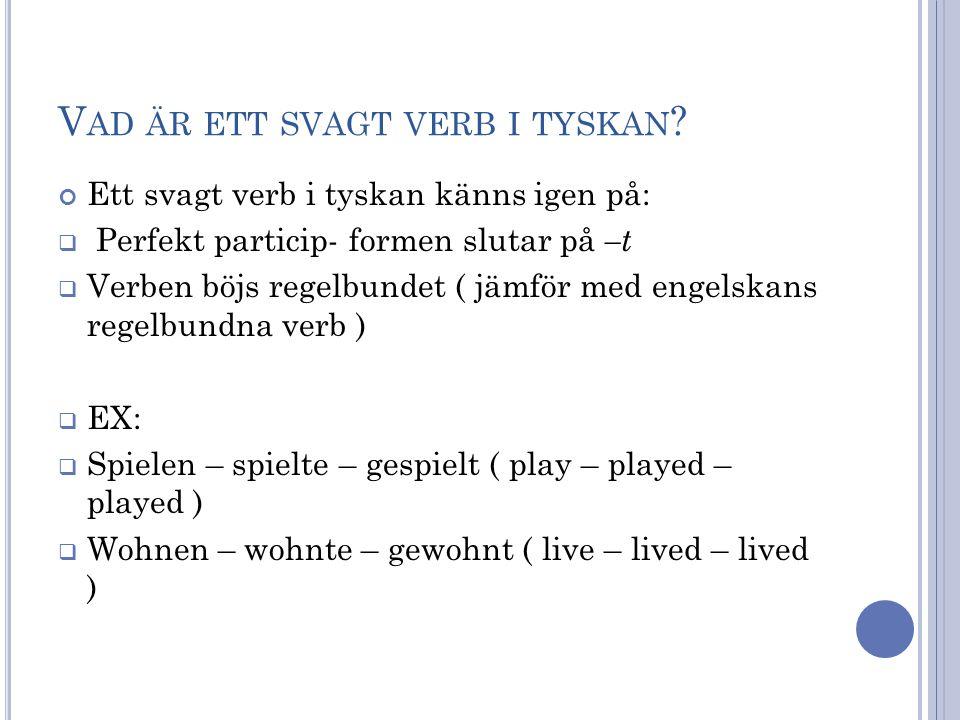 Vad är ett svagt verb i tyskan