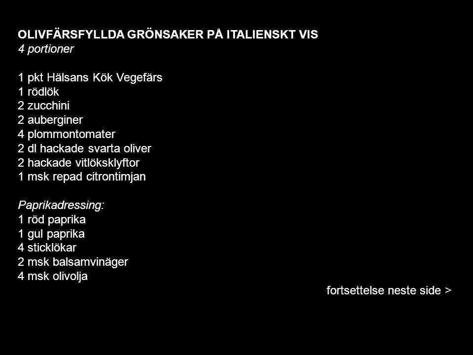 OLIVFÄRSFYLLDA GRÖNSAKER PÅ ITALIENSKT VIS