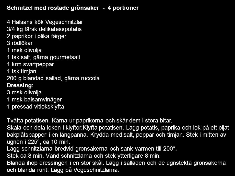 Schnitzel med rostade grönsaker - 4 portioner