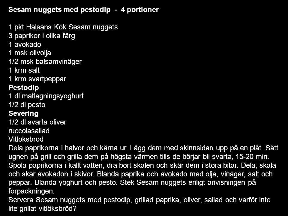 Sesam nuggets med pestodip - 4 portioner