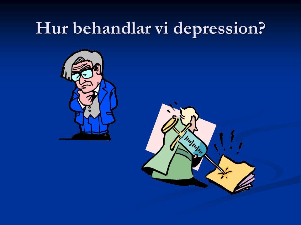 Hur behandlar vi depression