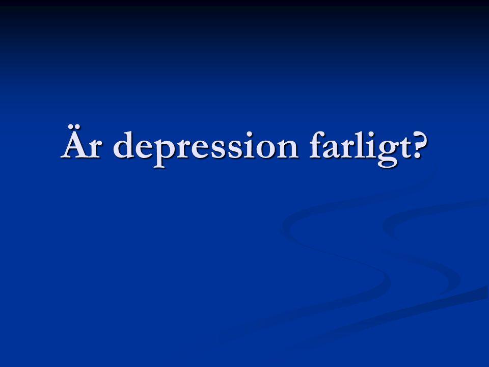 Är depression farligt