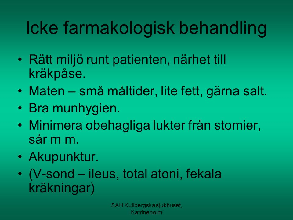 Icke farmakologisk behandling