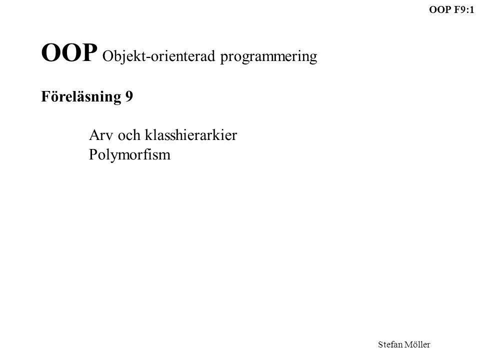 OOP Objekt-orienterad programmering