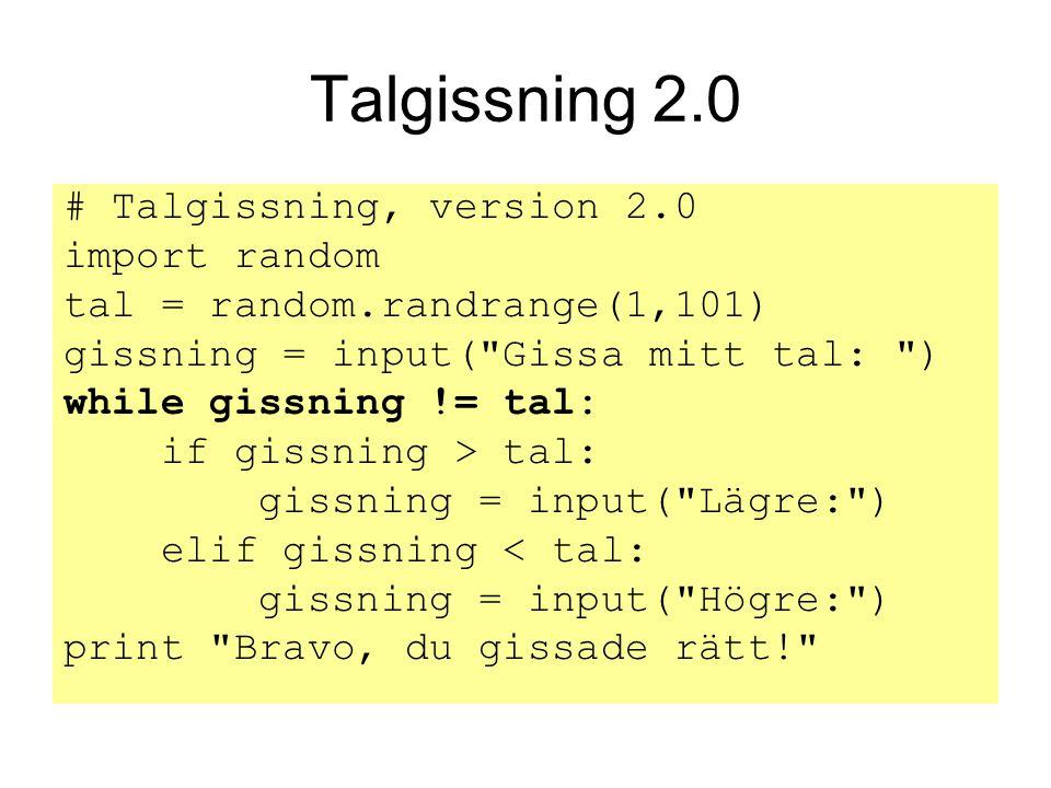 Talgissning 2.0 # Talgissning, version 2.0 import random