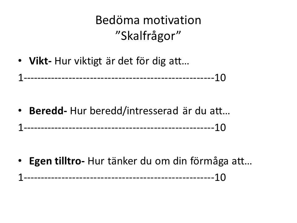 Bedöma motivation Skalfrågor