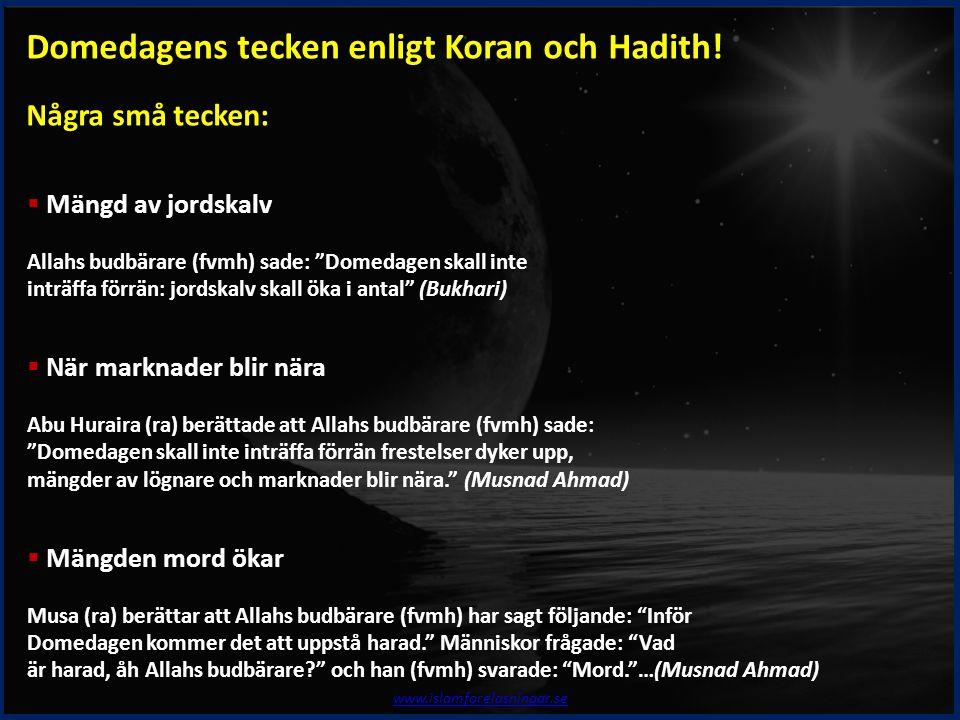 Domedagens tecken enligt Koran och Hadith!