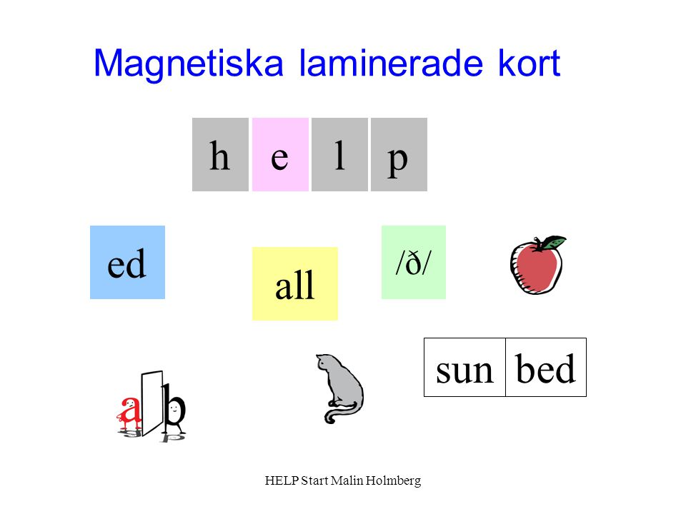 h e l p ed all sun bed Magnetiska laminerade kort /ð/