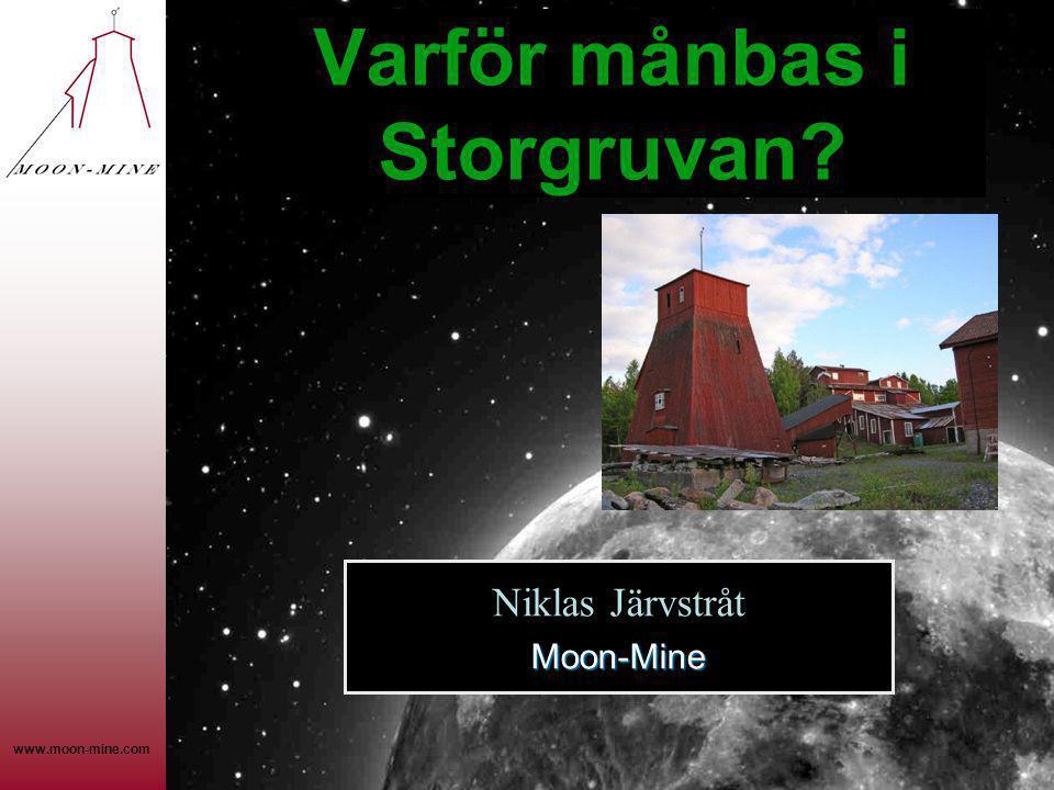 Varför månbas i Storgruvan