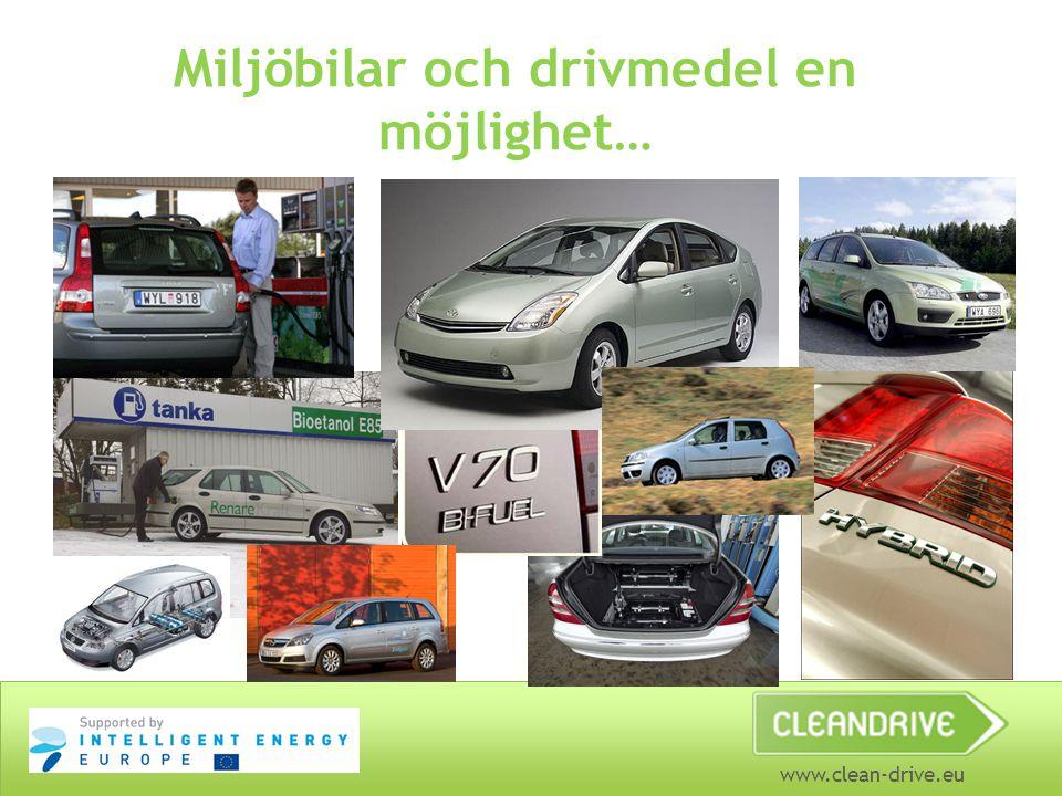 Miljöbilar och drivmedel en möjlighet…