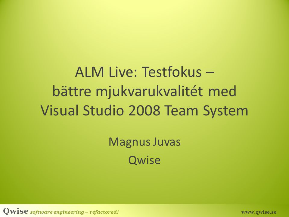 ALM Live: Testfokus – bättre mjukvarukvalitét med Visual Studio 2008 Team System