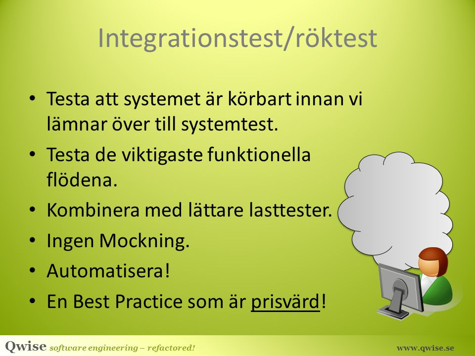 Integrationstest/röktest