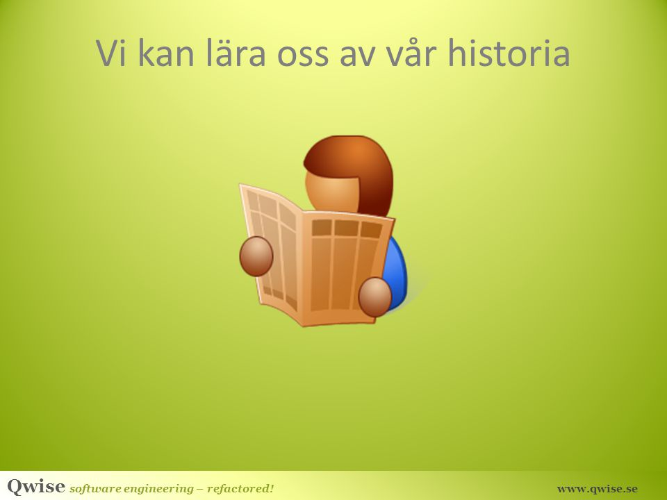 Vi kan lära oss av vår historia