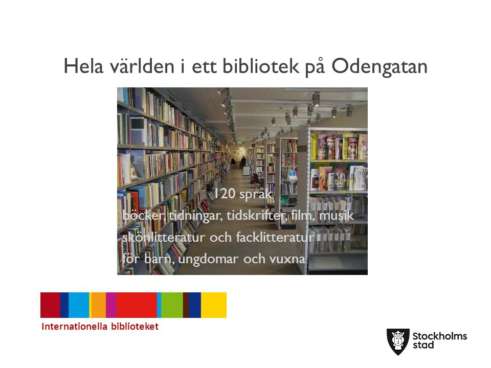 Hela världen i ett bibliotek på Odengatan