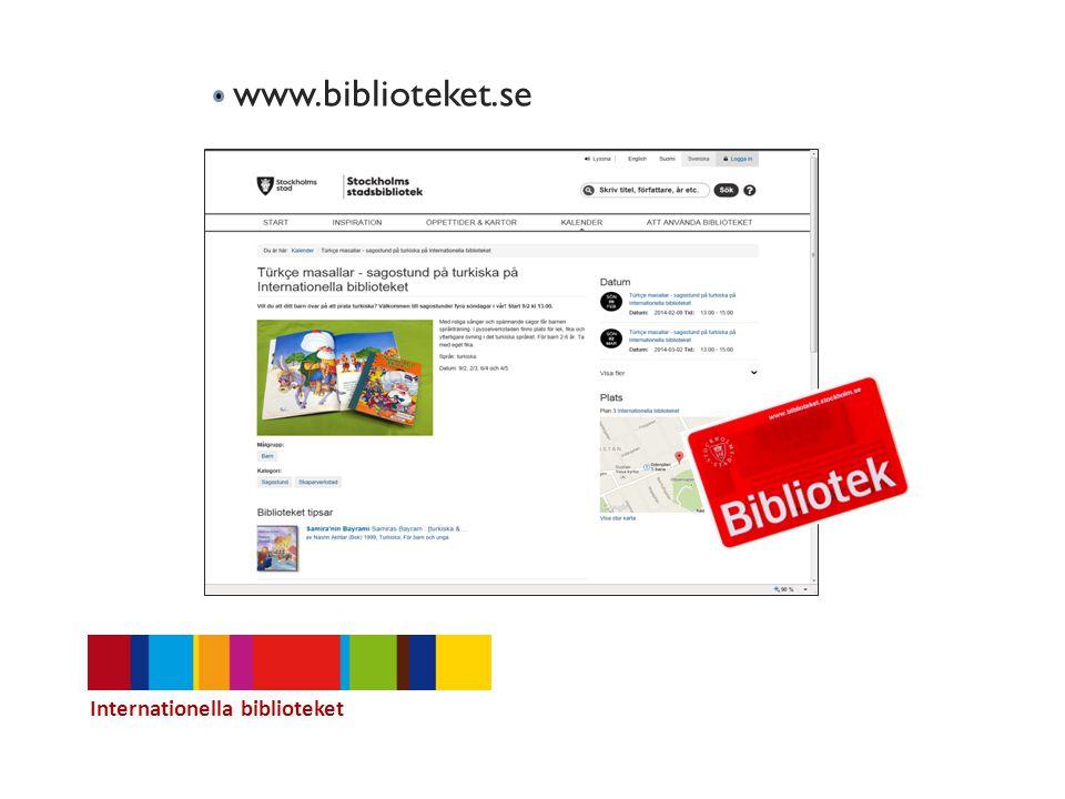 www.biblioteket.se Internationella biblioteket