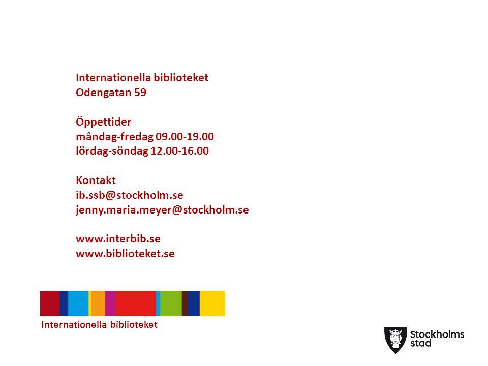Internationella biblioteket Odengatan 59 Öppettider