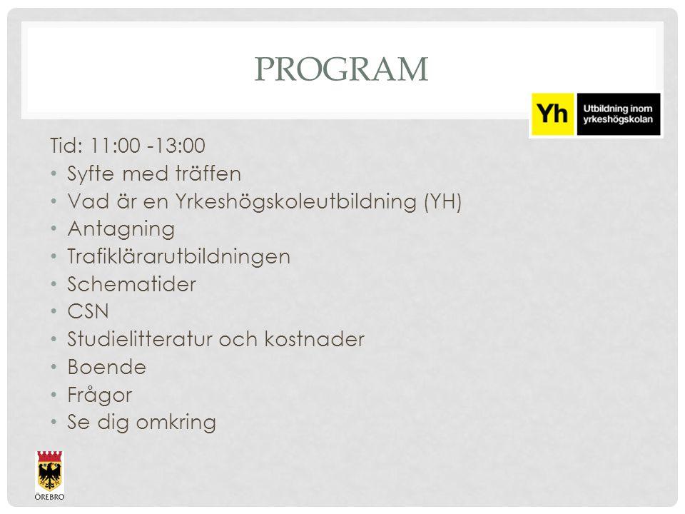 Program Tid: 11:00 -13:00 Syfte med träffen