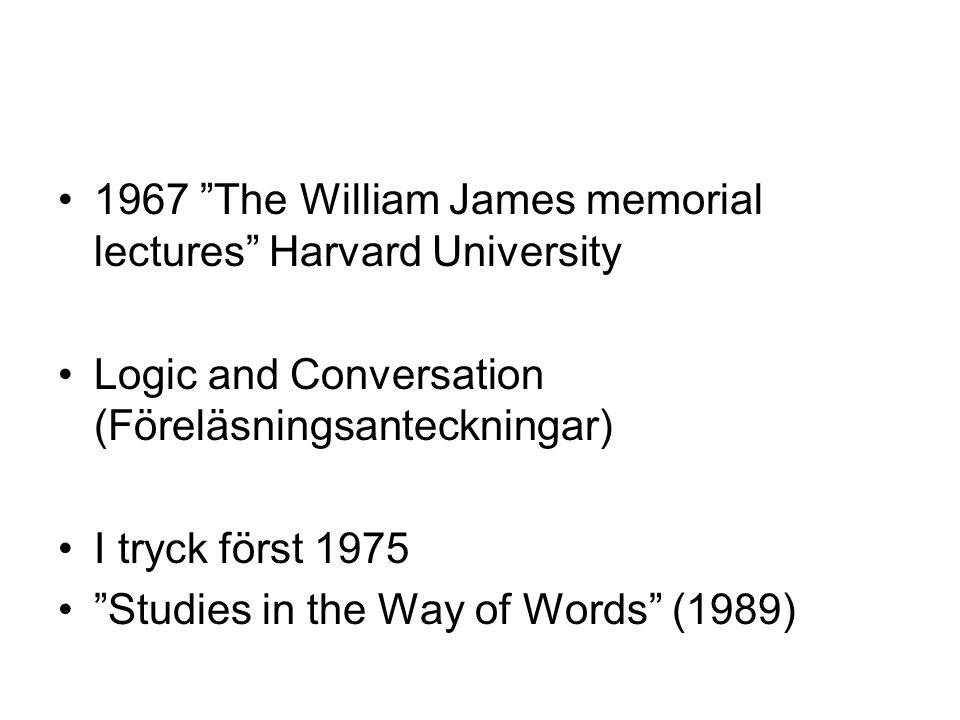 1967 The William James memorial lectures Harvard University