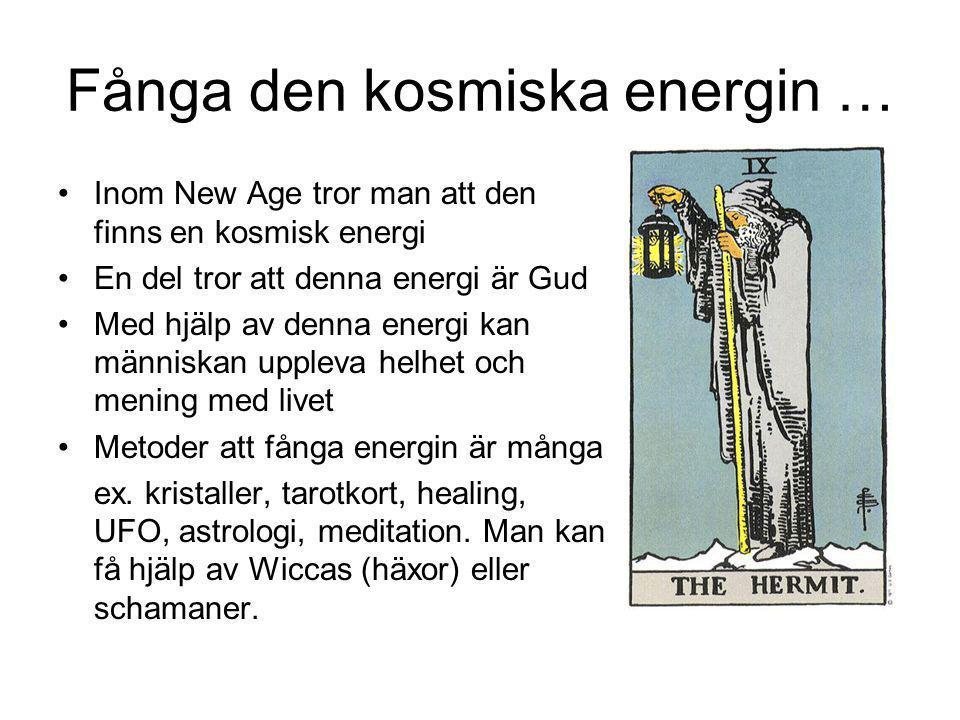 Fånga den kosmiska energin …