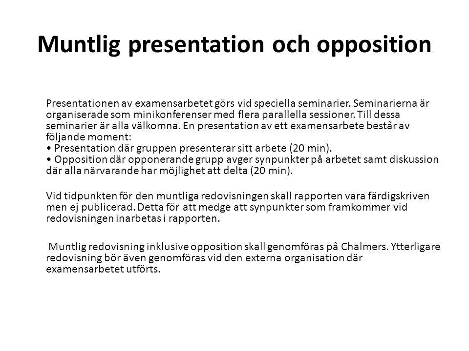 Muntlig presentation och opposition