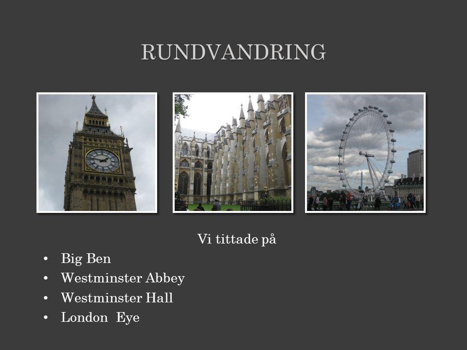 rundvandring Vi tittade på Big Ben Westminster Abbey Westminster Hall