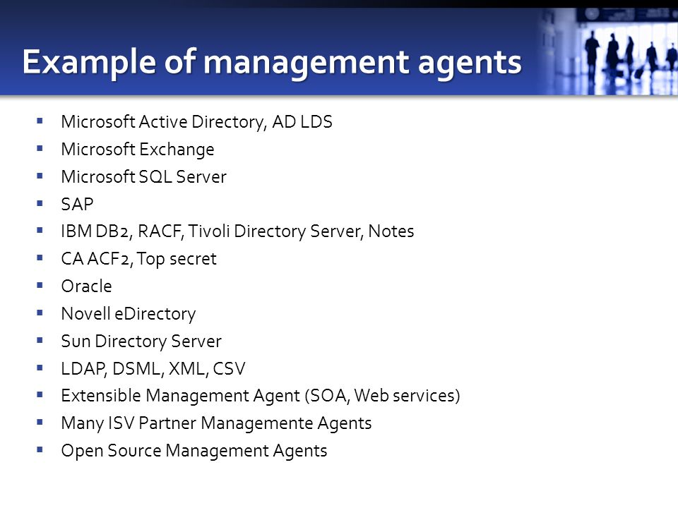 Example of management agents