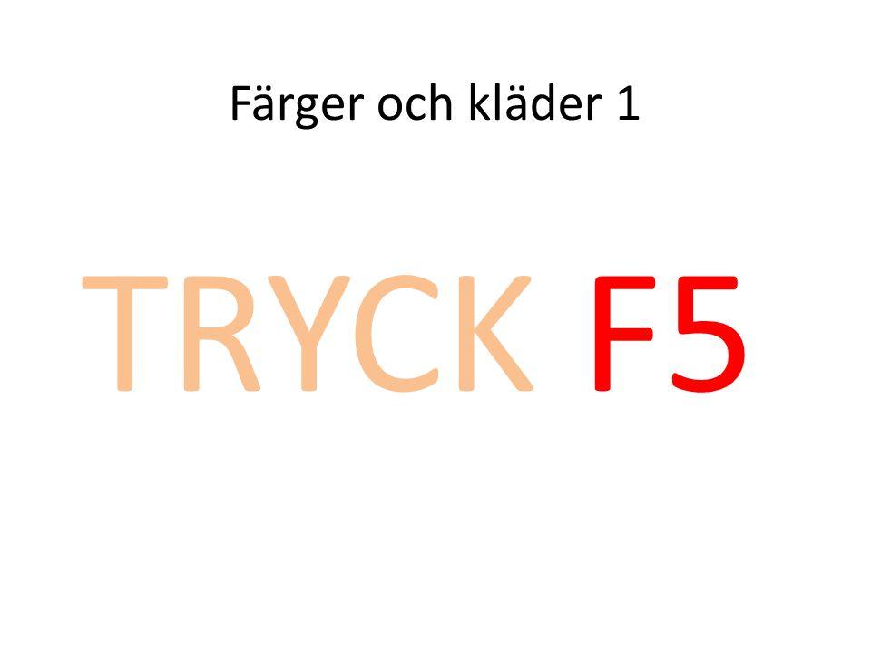 Färger och kläder 1 TRYCK F5