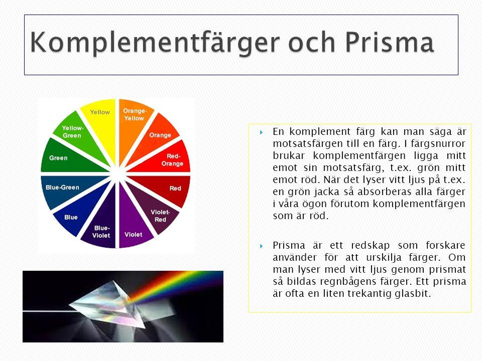 Komplementfärger och Prisma