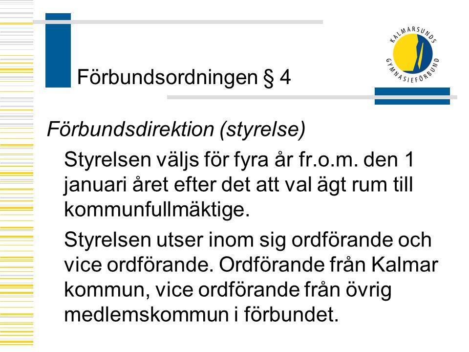 Förbundsordningen § 4 Förbundsdirektion (styrelse)