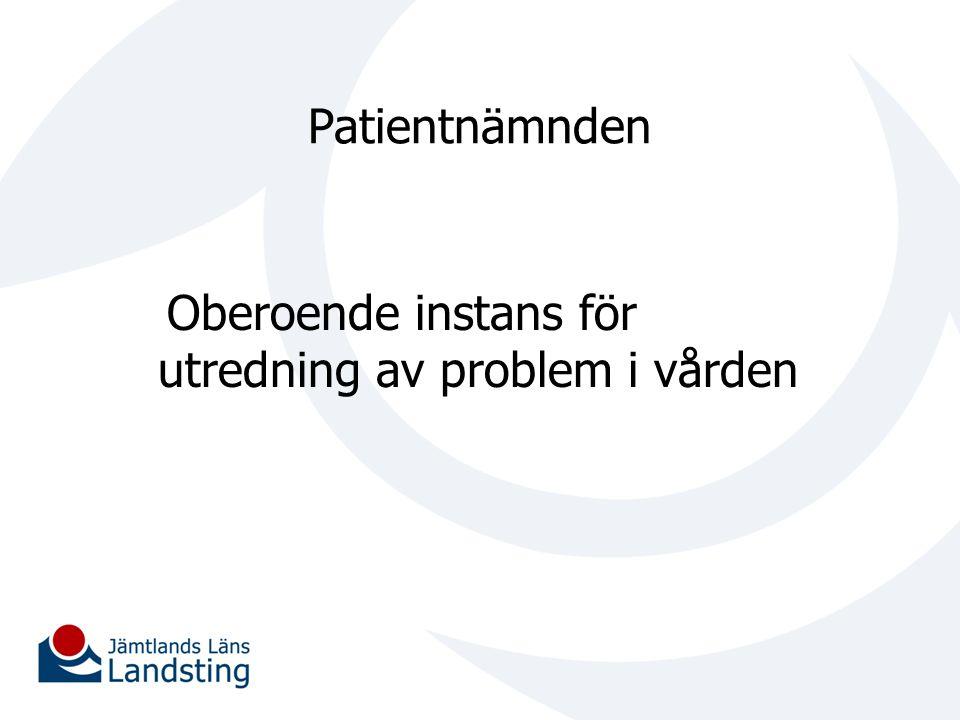 Patientnämnden Oberoende instans för utredning av problem i vården