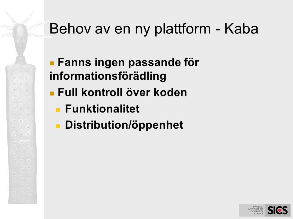 Behov av en ny plattform - Kaba