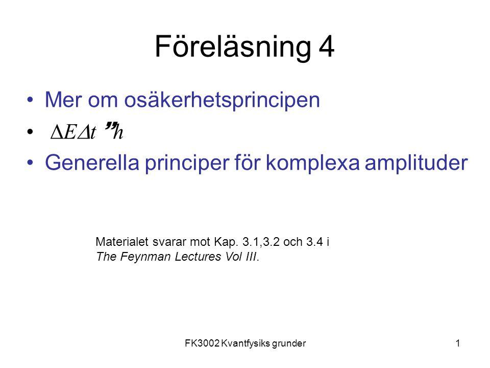 FK3002 Kvantfysiks grunder