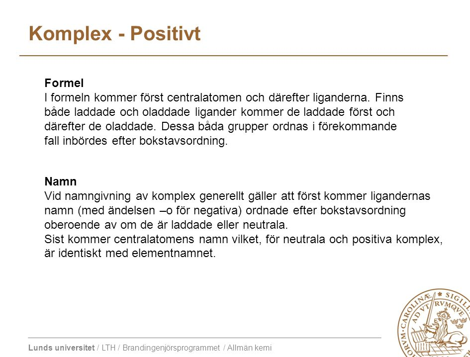 Komplex - Positivt Formel