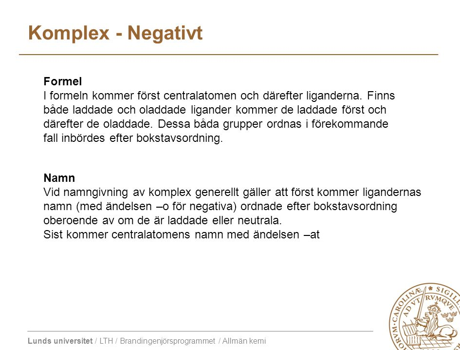 Komplex - Negativt Formel