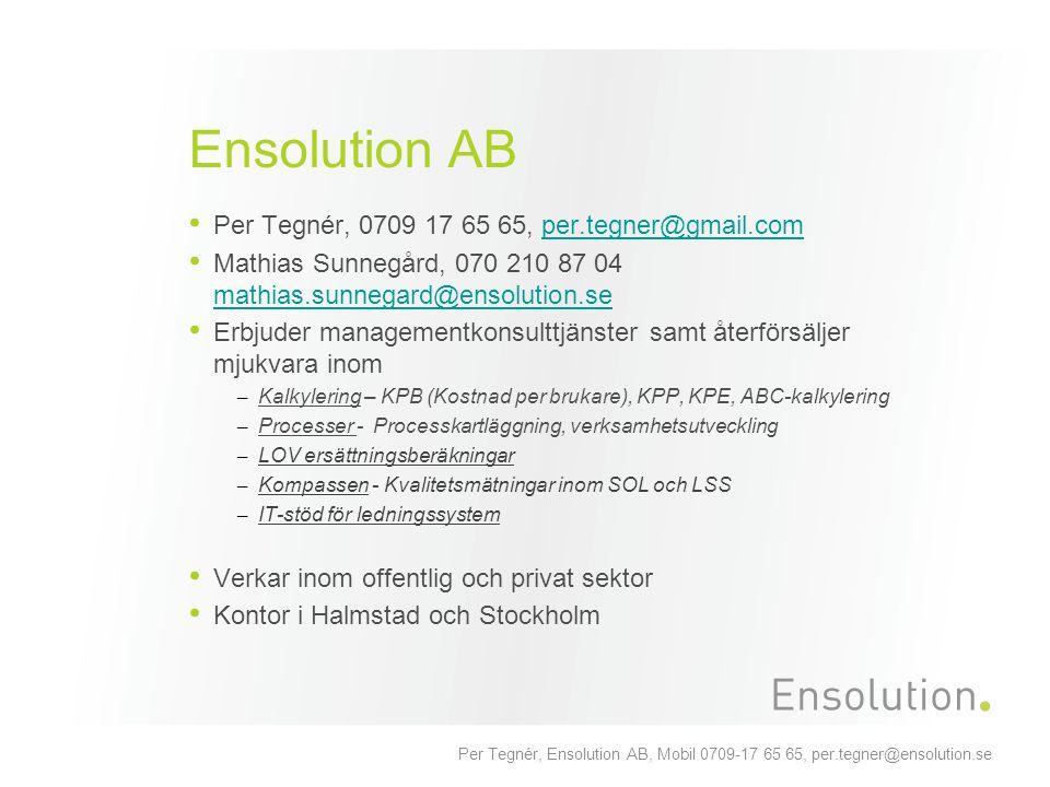 Ensolution AB Per Tegnér, 0709 17 65 65, per.tegner@gmail.com