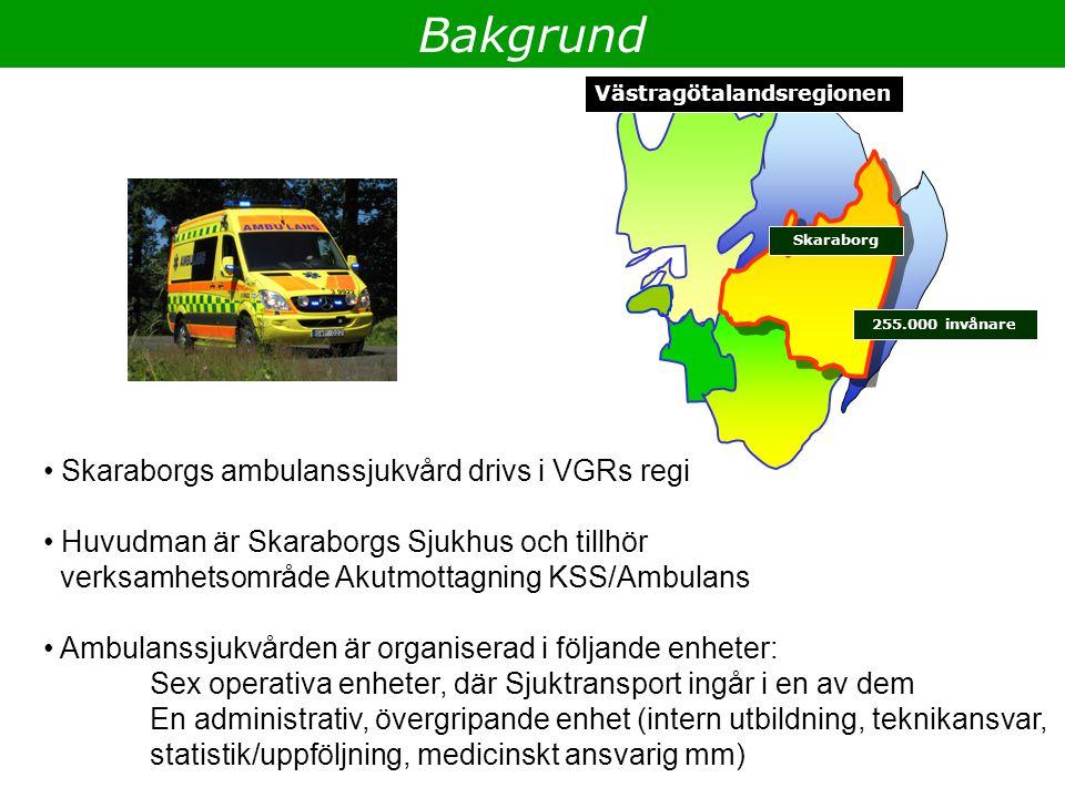 Bakgrund Skaraborgs ambulanssjukvård drivs i VGRs regi