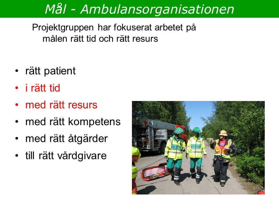 Mål - Ambulansorganisationen