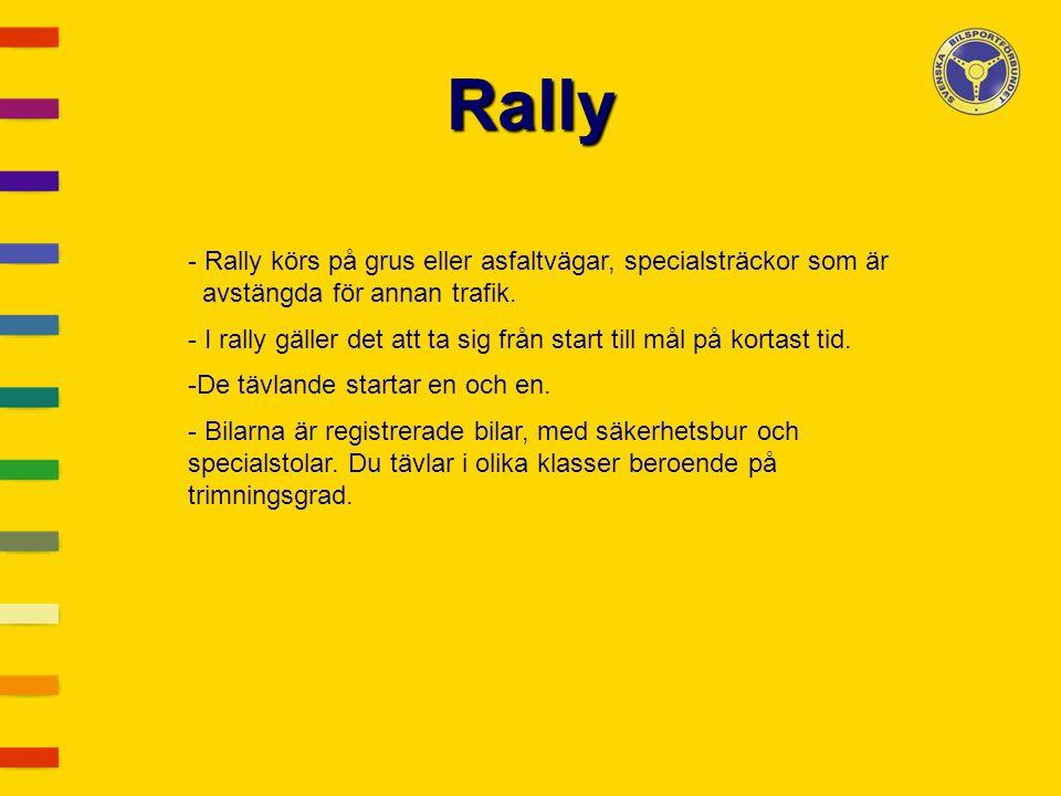 Rally Rally körs på grus eller asfaltvägar, specialsträckor som är