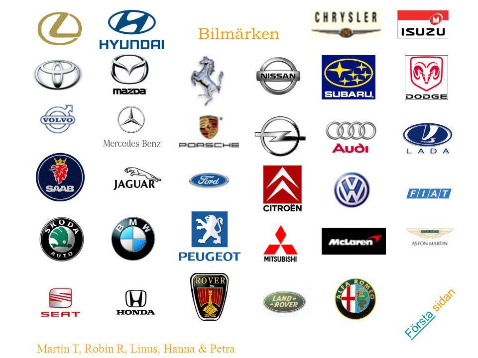 Bilmärken Första sidan Martin T, Robin R, Linus, Hanna & Petra