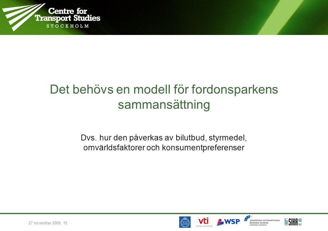 Det behövs en modell för fordonsparkens sammansättning